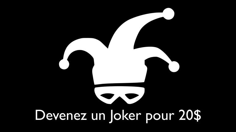 Devenez un Joker