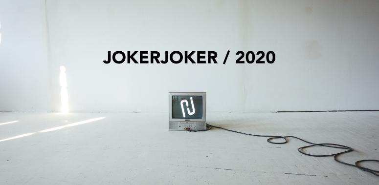 JOKERJOKER - LANCEMENT DE LA SAISON 2020